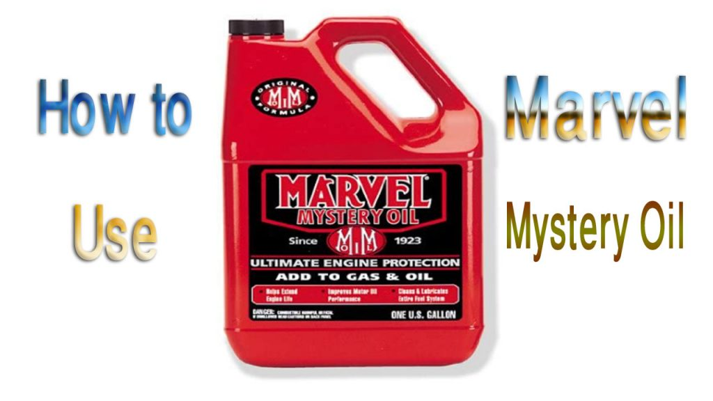 How to Use Marvel Mystery Oil